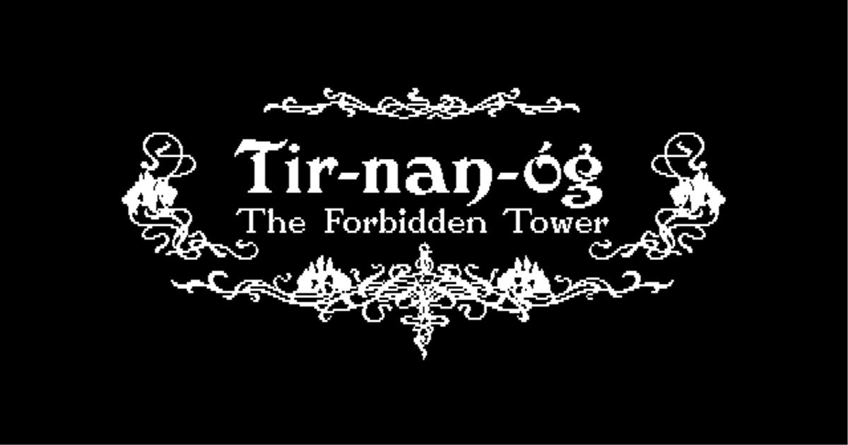 お姫様の名前が適当なRPG!ティルナノーグ禁断の塔!